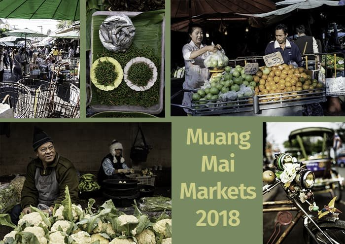 A collage of various market images and the text 'muang mai markets 2018'
