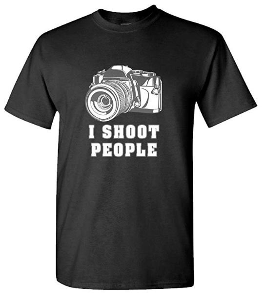 A black t-shirt with a camera and the words 'I Shoot People' - by The Goozler