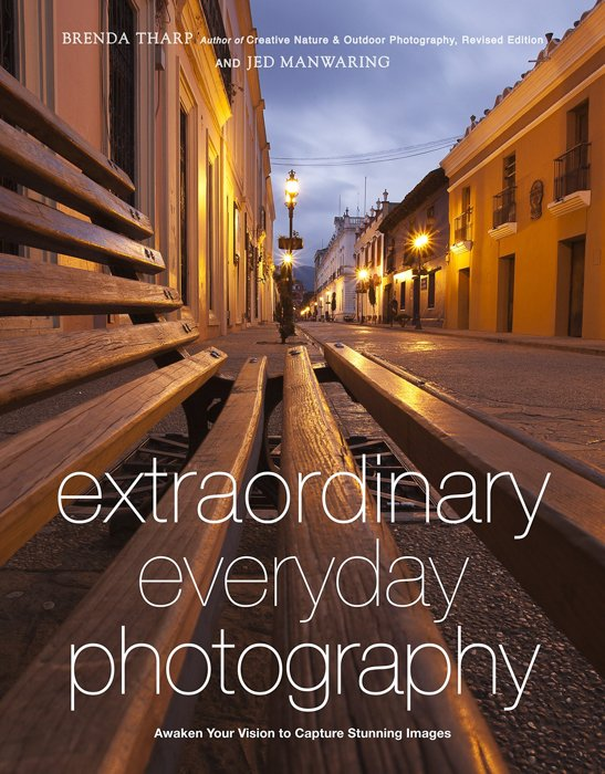 Extraordinary Everyday Photography - Brenda Tharp and Jed Manwaring