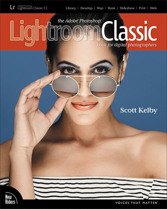 The Adobe Photoshop Lightroom Classic CC Book - Scott Kelby