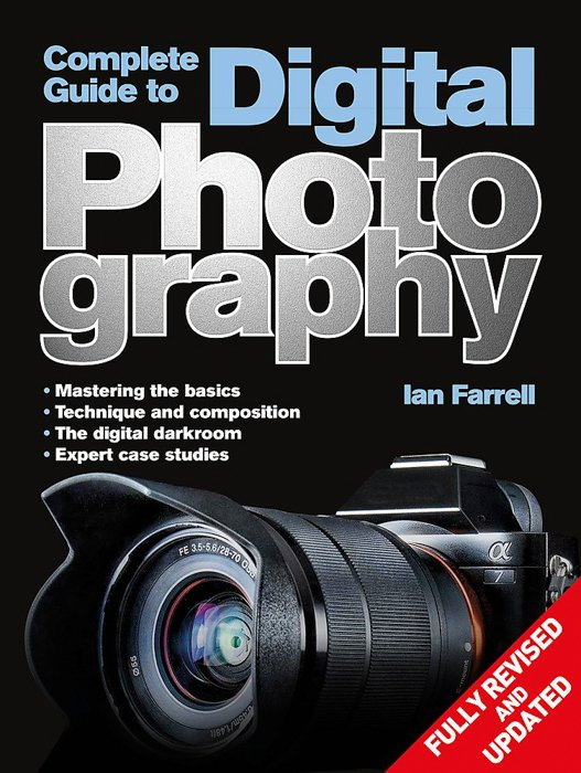 The cover of 'Complete Guide to Digital Photography' book by Ian Farrell