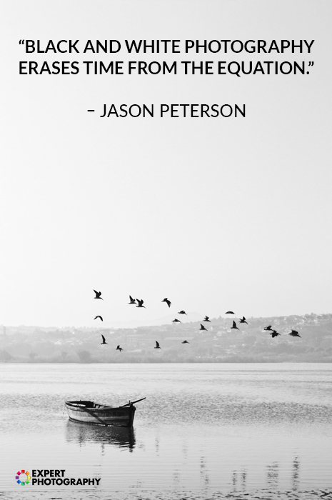 black and white photography with quote overlayed